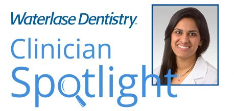 Waterlase Clinician Spotlight