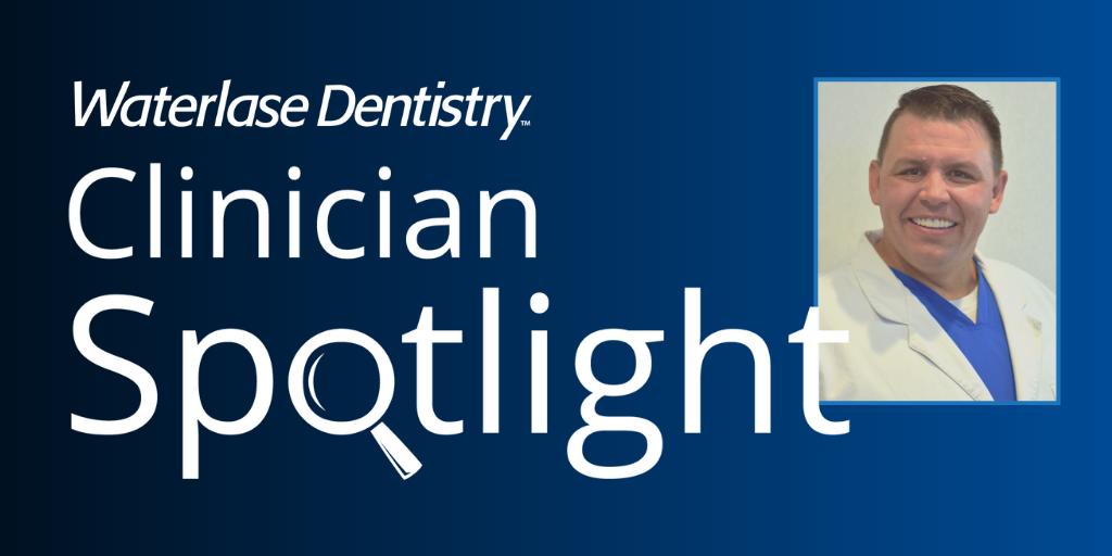 Waterlase Clinician Spotlight - Dr. Russell Morrow