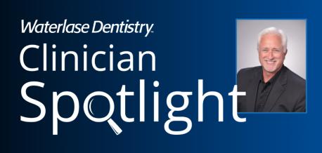 Waterlase Clinician Spotlight - Dr. Stephen John