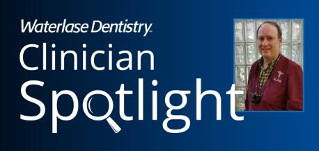 Waterlase Clinician Spotlight - Dr. John Blaich