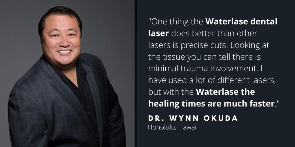 Waterlase Dentist - Dr. Wynn Okuda